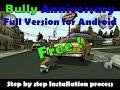 Easy way to download and play BULLY in Android (100℅working).