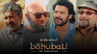 Baahubali: The Conclusion   On The Sets   SS Rajamouli, Prabhas, Sathyaraj, Sabu Cyril