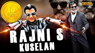 Rajni's Kuselan Latest Hindi Dubbed Tollywood Action Movie | New Hindi Dubbed 2018 Movies