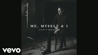 Thumbnail for G-Eazy ft. Bebe Rexha — Me, Myself, & I