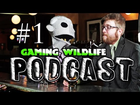 The Gaming Wildlife Podcast Episode 1 (9/23/15)