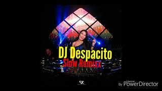 Dj Despacito Remix Slow paling Nyaman