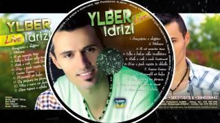Ylber Idrizi - Live ( Albumi I Ri 2013)