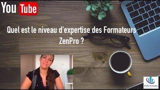 Le niveau d'expertise des Formateurs ZenPro