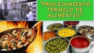 Download Lagu PROCESAMIENTO TERMICO DE ALIMENTOS   ProcesosProductivos Mp3