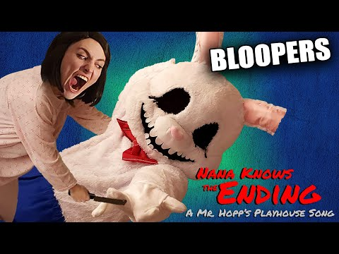 Bloopers from NANA KNOWS THE ENDING: A Mr. Hopp's Playhouse Song