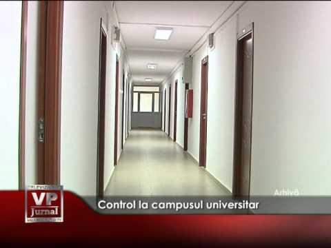 Control la campusul universitar