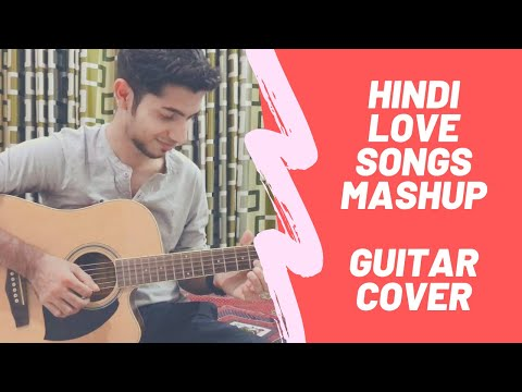 Bollywood Love Songs Mashup!! 5 Best Romantic Bollywood Songs – Acoustic Guitar Cover | AshesOnFire