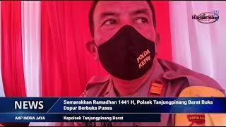 Semarakkan Ramadhan 1441 H, Polsek Tanjungpinang Barat Buka Dapur Berbuka Puasa (HARIANSIBER TV)