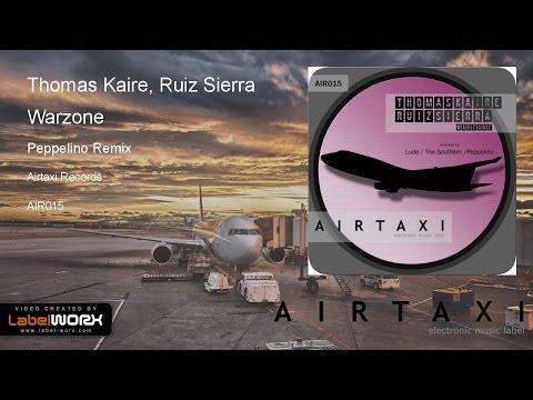 Thomas Kaire, Ruiz Sierra - Warzone (Peppelino Remix)