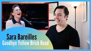 REAL Vocal Coach Reacts to Sara Bareilles Singing Goodbye Yellow Brick Road
