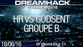 HellRaisers vs GODSENT - DreamHack Summer 2016 - Groupe B