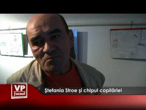 Ştefania Stroe şi chipul copilăriei
