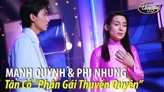 Phi Nhung & Mạnh Quỳnh - Tân cổ