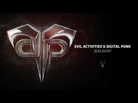 Evil Activities & Digital Punk - Jealousy (Preview)