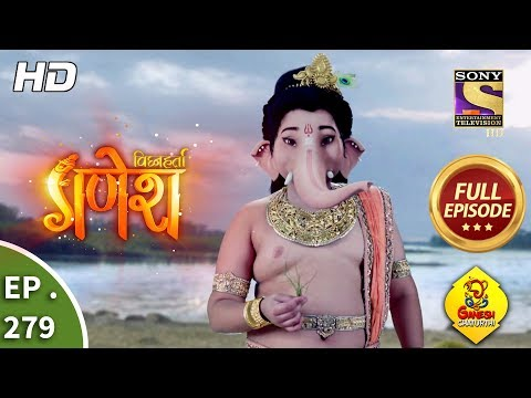 Vighnaharta Ganesh - Ep 279 - Full Episode - 14th September, 2018