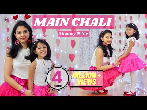 Main Chali | Mother Daughter Dance | Aira & Shalini (Mom) | 4yr old | Urvashi Kiran Sharma