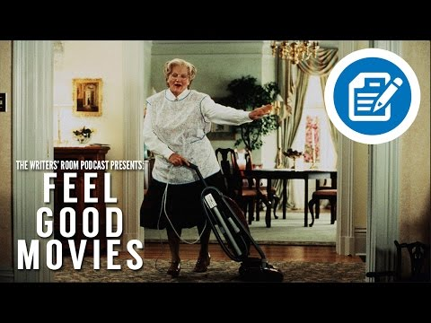 Feel Good Movies | The Writers' Room Podcast | A Movie Review Podcast