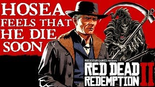 Red Dead Redemption 2   Hosea has a Terminal Disease