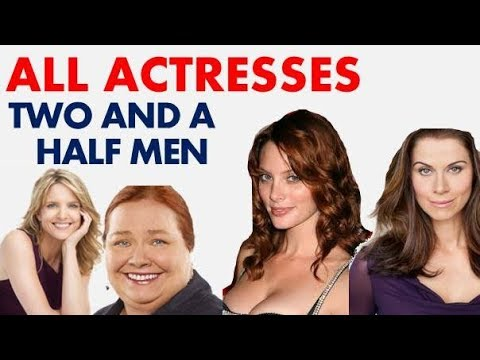 TWO AND A HALF MEN | ALL ACTRESSES