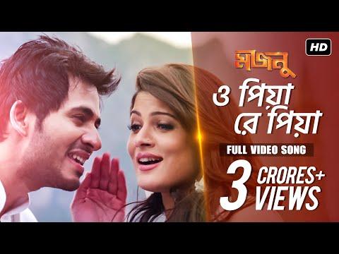 Download O Piya Re Piya   Majnu   Hiraan   Srabanti   Arijit Singh   June Banerjee   Savvy   Rajib Biswas hd file 3gp hd mp4 download videos