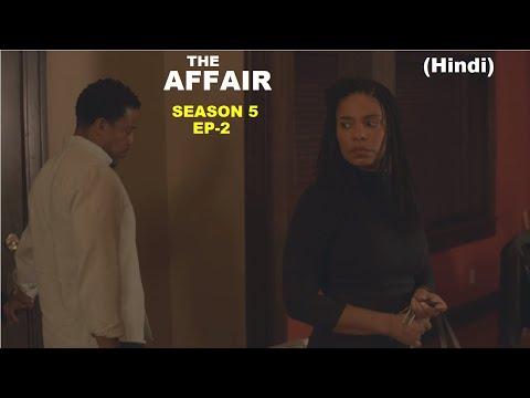 The Affair Season 5 Ep-2 Web Series Explained in Hindi | Web Series Story Xpert