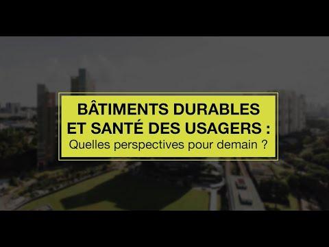 Conférence - Bâtiments performants et santé des usagers : quelles perspectives pour demain ?