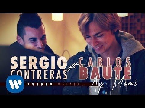 Sergio Contreras - Ay Mami Feat. Carlos Baute(Videoclip oficial)