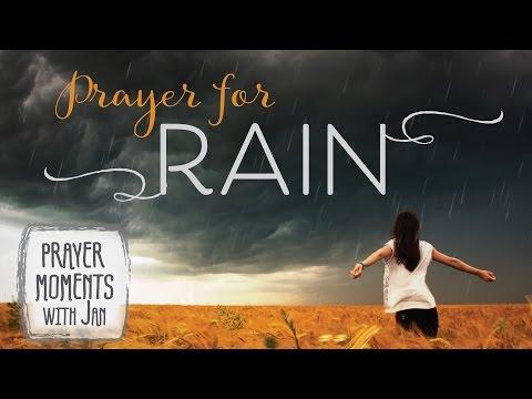 Prayer for Rain - Prayer Moments with Jan