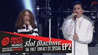 Slot Machine : The First Contact [TVSpecial EP2]