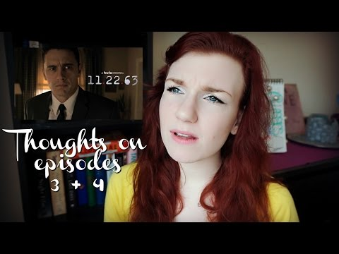 11.22.63 - Thoughts on Episodes 3+4