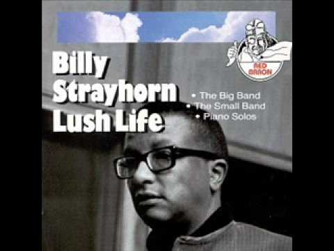 Lush Life (1933) (Song) by Billy Strayhorn