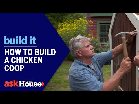 How to Build a Chicken Coop | Build It | Ask This Old House