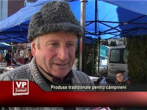 Produse tradiţionale pentru câmpineni