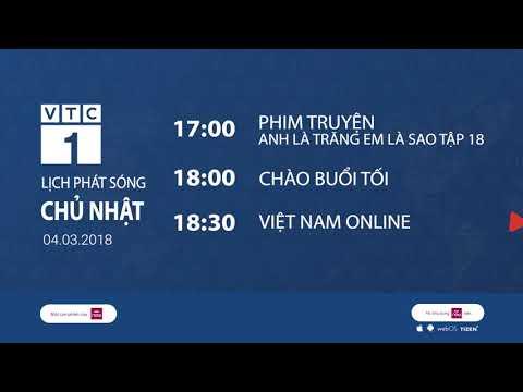 Lịch phát sóng VTC1 ngày 4/3/2018 | VTC1 - Thời lượng: 112 giây.