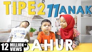 Video TIPE - TIPE SAHUR Gen Halilintar - Special Ramadhan - 11 Anak MP3, 3GP, MP4, WEBM, AVI, FLV Oktober 2017