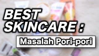 Video BEST SKINCARE PRODUCTS Buat Pori-pori & Komedo   suhaysalim MP3, 3GP, MP4, WEBM, AVI, FLV November 2018