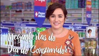 Oferta da Semana - Megaofertas do Dia do Consumidor