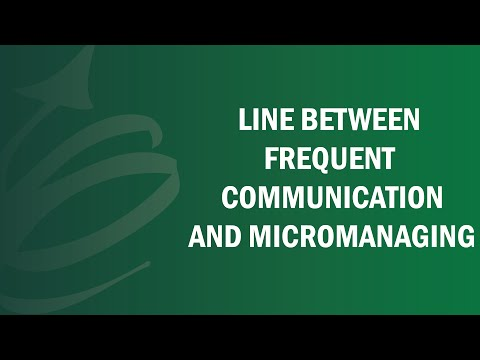 Line Between Frequent Communication And Micromanaging - Remote Leadership Institute