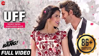 UFF Full Video | BANG BANG! | Hrithik Roshan & Katrina Kaif | HD Video
