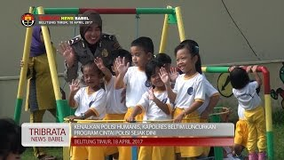 CINTAI POLISI SEJAK DINI JADI GAUNG DI POLRES BELITUNG TIMUR #TRIBRATA NEWS