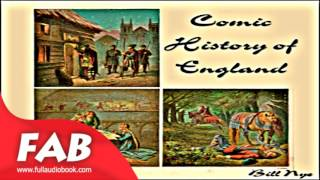 Comic History of England Full Audiobook by Bill NYE by Humorous Fiction, History Fiction