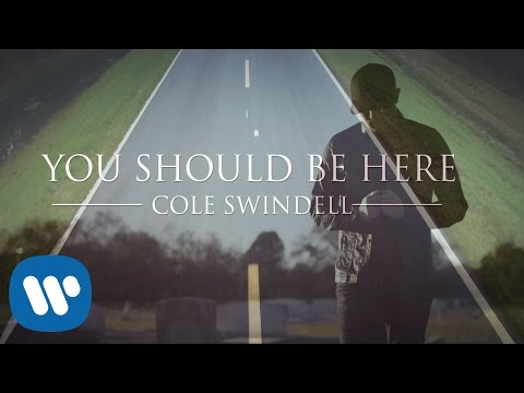 Video Cole Swindell - You Should Be Here (Official Music Video) download in MP3, 3GP, MP4, WEBM, AVI, FLV January 2017