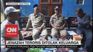 Video Jenazah Teroris Bom Gereja Surabaya Ditolak Keluarga MP3, 3GP, MP4, WEBM, AVI, FLV September 2018