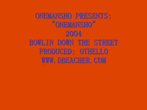 OneManSho - THE FIRST HIT SINGLE FROM THE AWESOME HIP HOPPER ONEMANSHO FROM 2004 DBEACHER.COM.