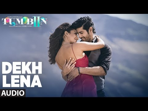 Video DEKH LENA Full Song (Audio) | Arijit Singh, Tulsi Kumar | Tum Bin 2 download in MP3, 3GP, MP4, WEBM, AVI, FLV January 2017