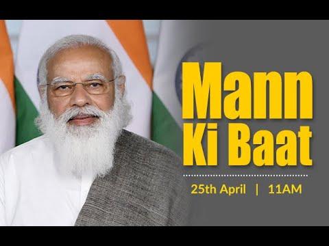 PM Modi's Mann Ki Baat with the Nation, April 2021