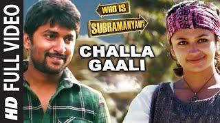 Video Challa Gaali Thakuthunna Full Video Song | Yevade Subramanyam | Nani, Malvika, Vijay Devara MP3, 3GP, MP4, WEBM, AVI, FLV September 2018