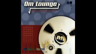 Video Various - Om Lounge MP3, 3GP, MP4, WEBM, AVI, FLV Agustus 2019