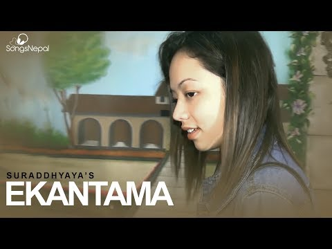 Ekantama - Suraddhyaya Ft. Pratima Thapa | New Nepali Pop Song 2017 SongsNepal SongsNepal